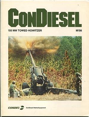 ConDiesel: 155 MM Towed Howitzer, M198