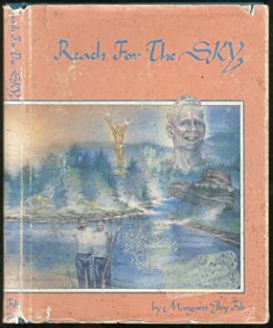 Reach For the Sky: FELT, Margaret Elley