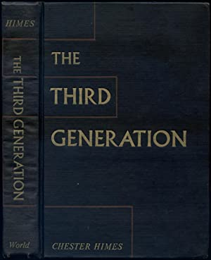The Third Generation: HIMES, Chester