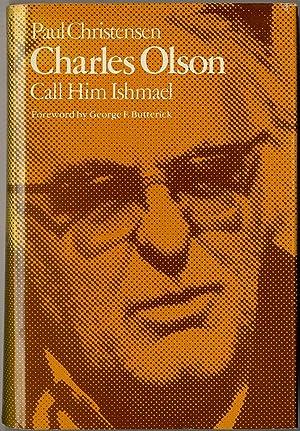 Charles Olson: Call Him Ishmael: CHRISTENSEN, Paul