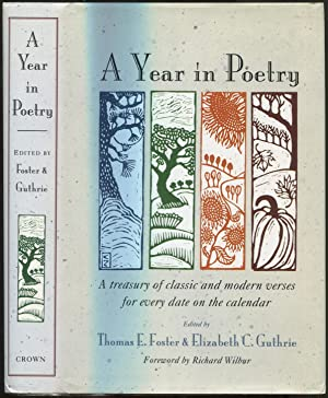 A Year in Poetry: A Treasury of Classic and Modern Verses for Every Date on the Calendar