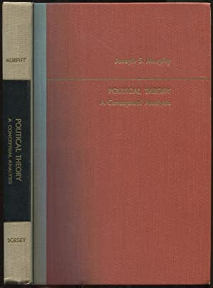 Political Theory: A Conceptual Analysis: MURPHY, Joseph A.