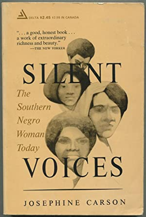 Silent Voices: The Southern Negro Woman Today