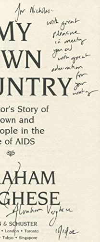 My Own Country: A Doctor's Story of a Town and Its People in the Age of Aids: VERGHESE, Abraham