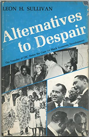 Alternatives to Despair: SULLIVAN, Leon H.