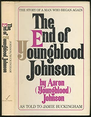 The End of Youngblood Johnson: JOHNSON, Aaron (Youngblood)
