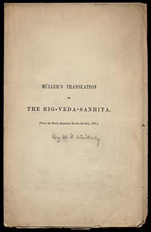 Muller's Translation of The Rig-Veda-Sanhita [From the: WHITNEY, William Dwight]