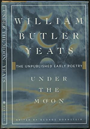 Under the Moon: The Unpublished Early Poetry
