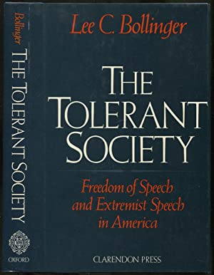 The Tolerant Society: Freedom of Speech and Extremist Speech in America
