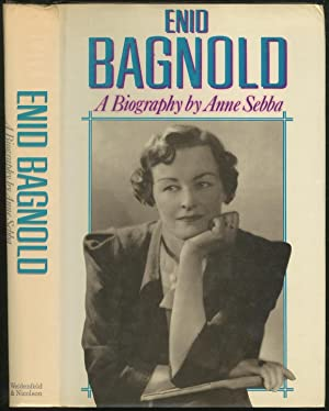 Enid Bagnold: The Authorized Biography: SEBBA, Anne
