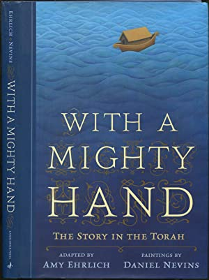 With a Mighty Hand: The Story of: EHRLICH, Amy, adapted