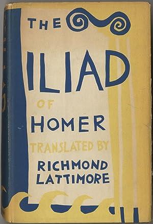 The Iliad of Homer: LATTIMORE, Richmond