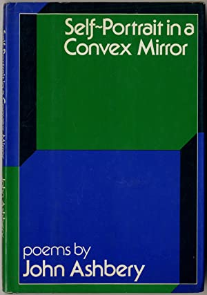 Self-Portrait in a Convex Mirror. Poems: ASHBERY, John