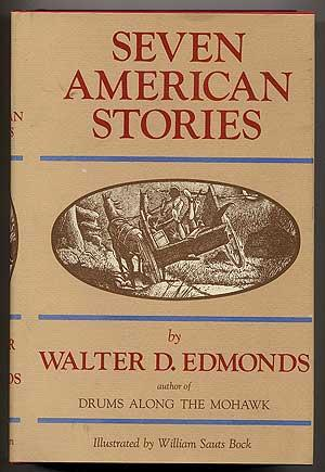 Seven American Stories: EDMONDS, Walter D.