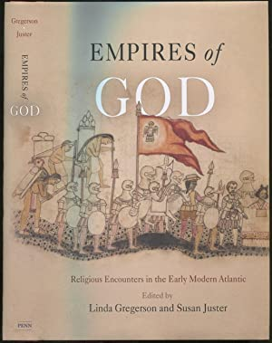 Empires of God: Religious Encounters in the Early Modern Atlantic