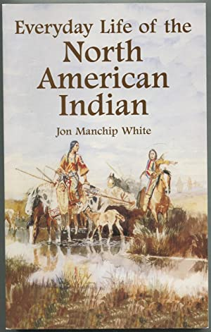 Everyday Life of the North American Indian