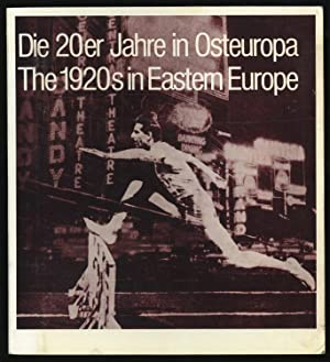 Die 20er Jahre in Osteuropa / The 1920s in Eastern Europe
