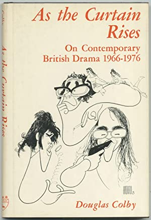 As the Curtain Rises: On Contemporary British Drama 1966-1976