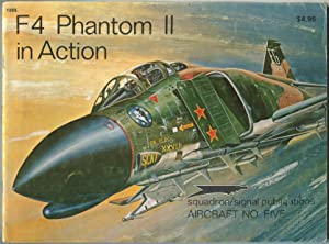 F4 Phantom II in Action (Aircraft No.: DRENDEL, Lou