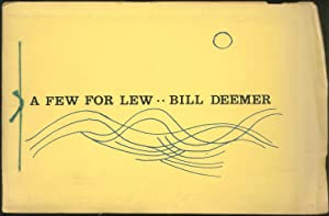 A Few for Lew: DEEMER, Bill