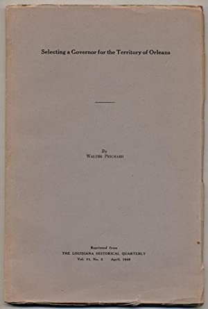 Selecting a Governor for the Territory of Orleans: PRICHARD, Walter
