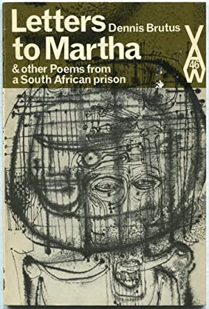 Letters to Martha and Other Poems from a South African Prison (African Writers Series, 46)