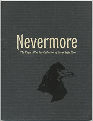 Nevermore: The Edgar Allan Poe Collection of Susan Jaffe Tane