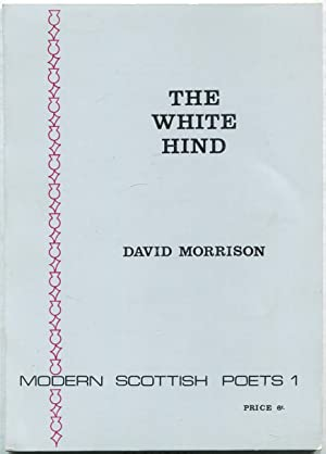 The White Hind and Other Poems (Modern: MORRISON, David