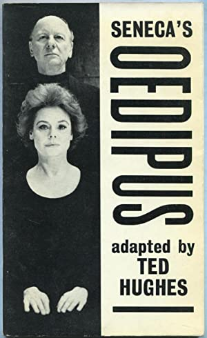 Seneca's Oedipus adapted by Ted Hughes: HUGHES, Ted