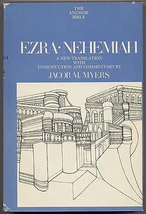 The Anchor Bible: Ezra, Nehemiah