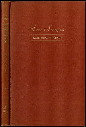 Free Steppin': CRADY, Kate McAlpin