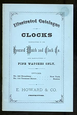 Illustrated Catalogue of Clocks Manufactured by the