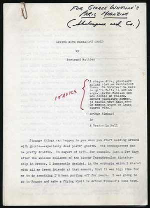 """Manuscript]: """"Living with Rimbaud's Ghost"""" from Paris: MATHIEU, Bertrand"""