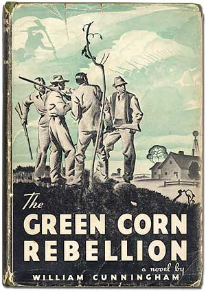 The Green Corn Rebellion: CUNNINGHAM, William