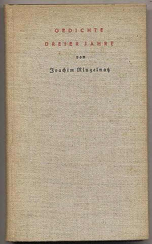 Gedichte Dreier Jahre: RINGELNATZ, Joachim