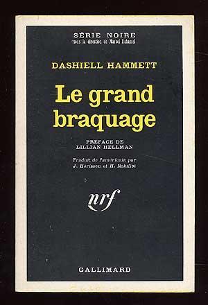 Le Grand Braquage [The Big Knockover]: HAMMETT, Dashiell