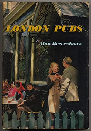London Pubs: REEVE-JONES, Alan