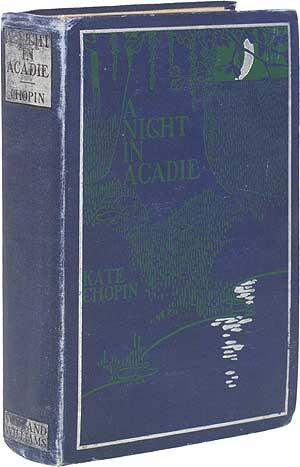A Night in Acadie: CHOPIN, Kate