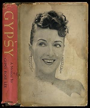Gypsy: A Memoir: LEE, Gypsy Rose