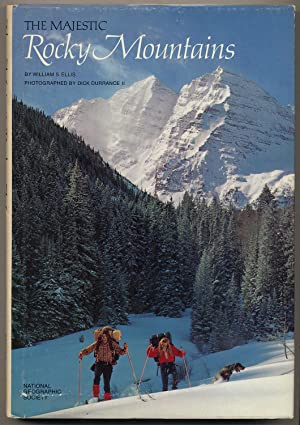 The Majestic Rocky Mountains: National Geographic Society: ELLIS, William S.