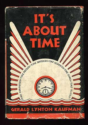 It's About Time: KAUFMAN, Gerald Lynton