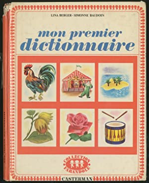 Mon Premier Dictionnaire: BERGER, Lina and