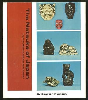The Netsuke of Japan: Legends, History, Folklore: RYERSON, Egerton