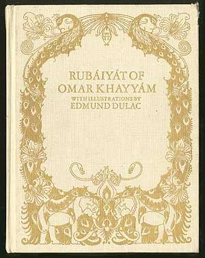 The Rubaiyat of Omar Khayyam: KHAYYAM Omar illustrations