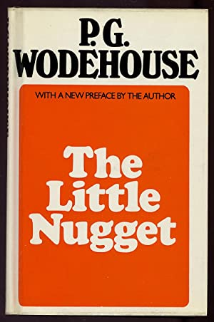 The Little Nugget: WODEHOUSE, P.G.
