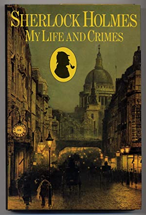 Sherlock Holmes: My Life and Crimes: HARDWICK, Michael