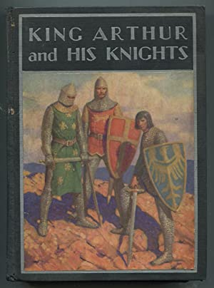 King Arthur and His Knights: ALLEN, Philip Schuyler,