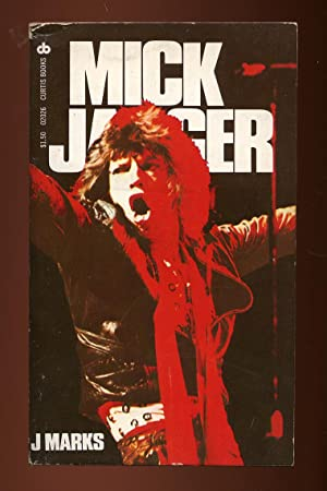 Mick Jagger: The Singer, Not the Song: MARKS, J.