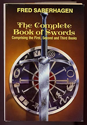 The Complete Book of Swords: SABERHAGEN, Fred