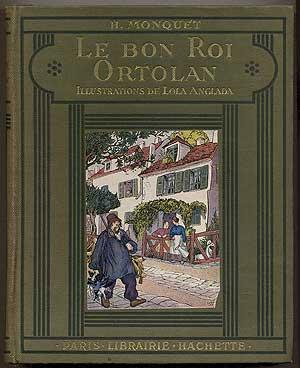Le Bon Roi Ortolan: MONQUET, H.